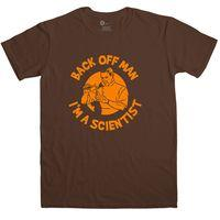 Back Off Man I\'m A Scientist 2 - Funny T Shirt