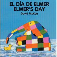 Elmer - El día de Elmer / Elmer\'s day (bilingual board-book)
