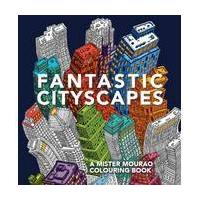 Fantastic Cityscapes Colouring Book