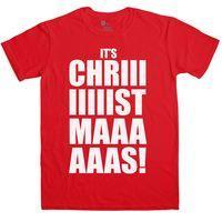 Mens Funny Christmas T Shirt - Its Chriiistmaaas