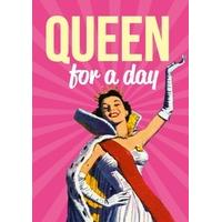 queen for the day | every day card