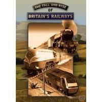 The Fall and Rise of Britain\'s Railways [DVD]